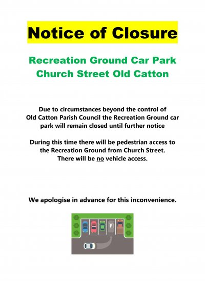 Notice of Closure of Car Park at Recreation Ground